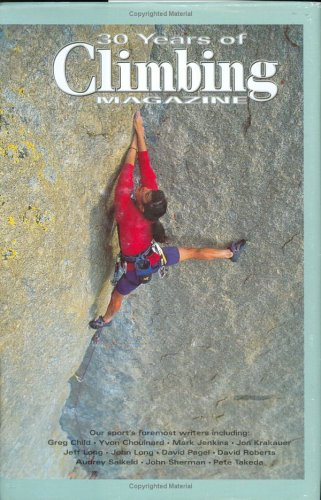 30 Years of Climbing Magazine. SIGNED X: Climbing Magazine Greg