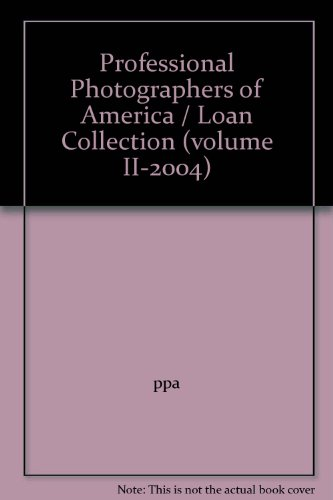 9781893696136: Professional Photographers of America / Loan Collection (volume II-2004)