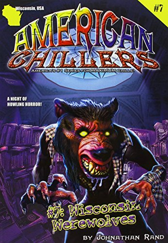 9781893699434: Wisconsin Werewolves (American Chillers)