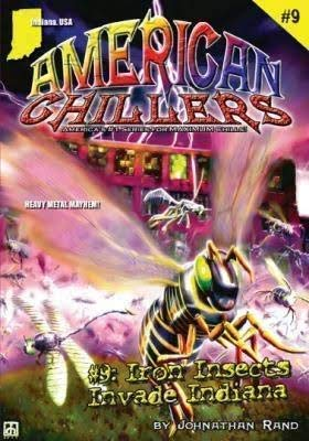9781893699489: Iron Insects Invade Indiana (American Chillers)