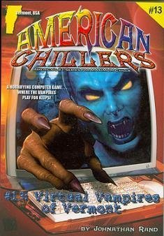 Virtual Vampires of Vermont #13 (American Chillers)