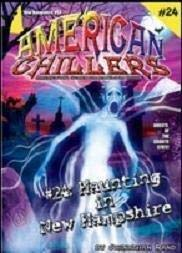 Haunting in New Hampshire #24 (American Chillers)