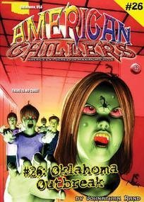 9781893699991: Oklahoma Outbreak (American Chillers)