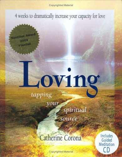 9781893722132: Loving: Tapping Your Spiritual Source