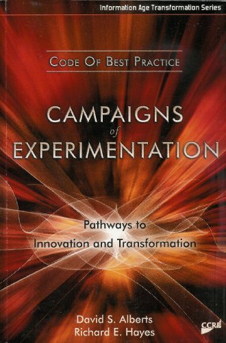 9781893723153: Campaigns of Experimentation: Pathways to Innovation and Transformation (Information Age Transformation)