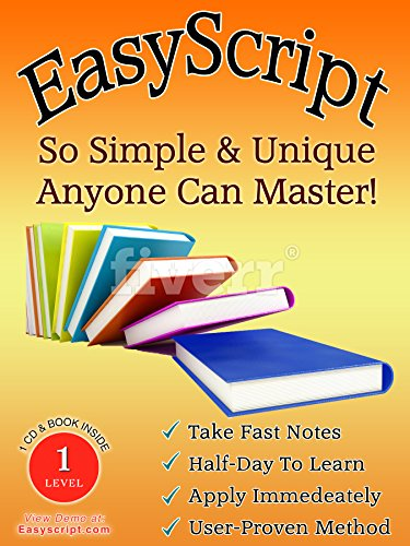 9781893726017: EasyScript, 1: How To Take Fast Notes in a Matter of Hours
