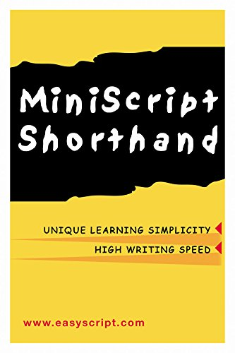 MiniScript Shorthand: An Easy Alternative to Traditional: Leonard, Levin