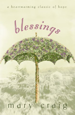 9781893732193: Blessings: A Heartwarming Classic of Hope