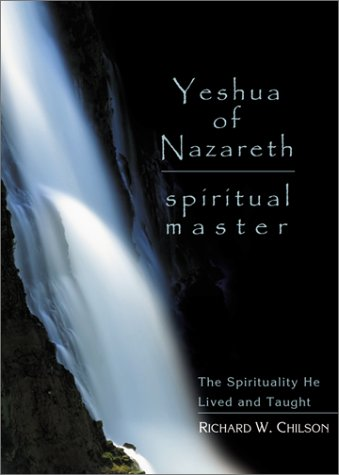 9781893732278: Yeshua of Nazareth: Spiritual Master : The Spirituality He Lived and Taught