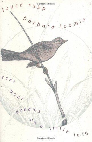 9781893732575: Rest Your Dreams on a Little Twig