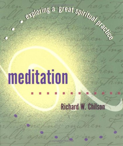 9781893732735: Meditation (Exploring a Great Spiritual Practice)
