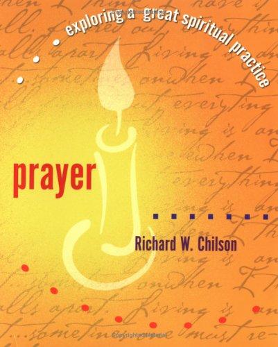 9781893732971: Prayer (Exploring a Great Spiritual Practice)