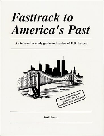 Fasttrack to America's Past: Burns, David