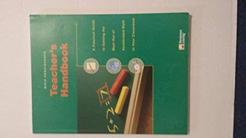 Math Renaissance Teacher's Handbook: A Practical Guide to Getting the Most Out of Accelerated ...