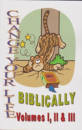 9781893752016: Change Your Life Biblically, Vol. I & II & III