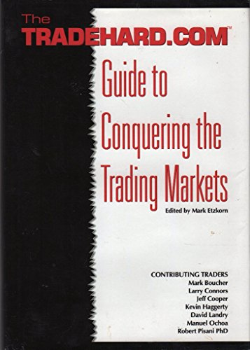 The Tradehard.Com Guide to Conquering the Trading: Cooper, Jeff; Connors,
