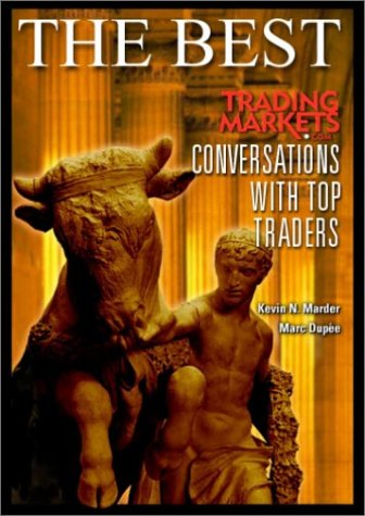 9781893756083: The Best: TradingMarkets.com Conversations With Top Traders
