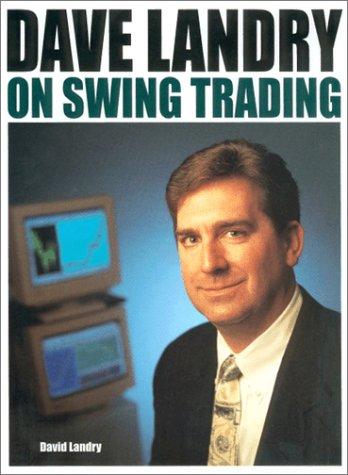 9781893756090: Dave Landry on Swing Trading