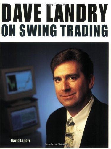 9781893756151: Dave Landry on Swing Trading