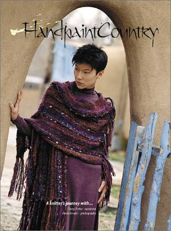 Handpaint Country: A Knitter's Journey: Xenakis, Alexis