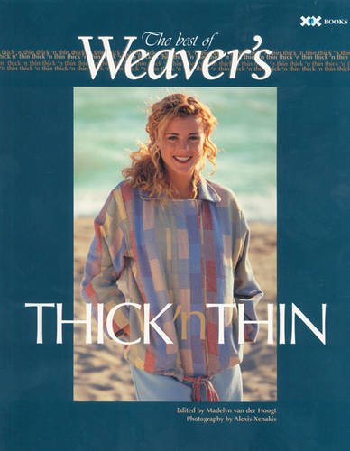 Thick 'n Thin: The Best of Weaver's (Best of Weaver's series)