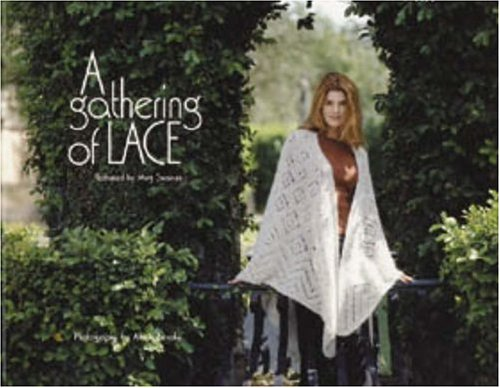 9781893762244: A Gathering of Lace