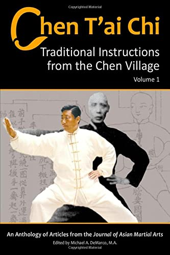 9781893765085: Chen T'ai Chi, Volume 1: Traditional Instructions from the Chen Village
