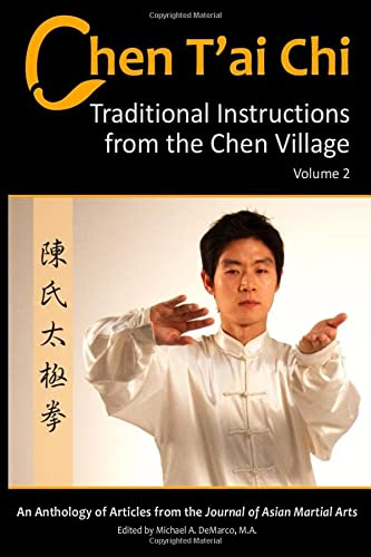 Chen T'ai Chi: : Traditional Instructions from: Baek, Bosco; DeMarco,