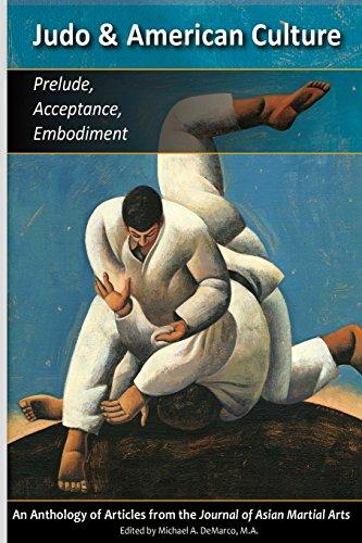 9781893765153: Judo & American Culture: Prelude, Acceptance, Embodiment