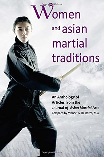 Women and Asian Martial Traditions: Amdur M. a.