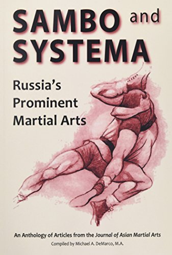 9781893765290: Sambo and Systema: Russia's Prominent Martial Arts