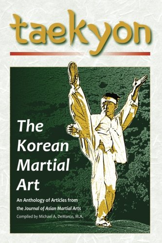 Taekyon: The Korean Martial Art (Paperback): Stanley E Henning