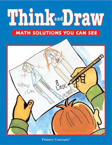 9781893791213: Think and Draw (Math Solutions You Can See)