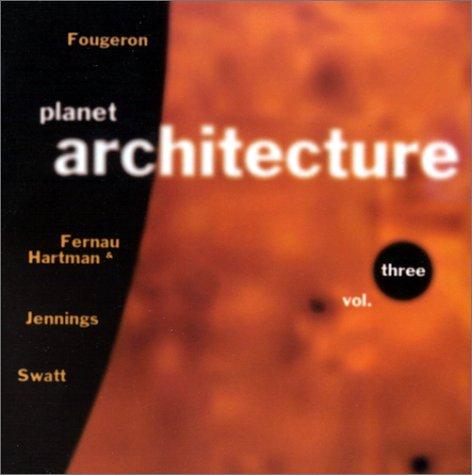 9781893801066: Bay Area Modern (Planet Architecture, Volume Three)