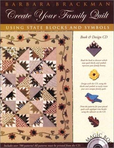 9781893824102: Create Your Family Quilt: Using State Blocks and Symbols (Book & Design CD)