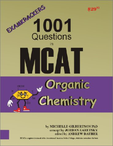 9781893858121: Examkrackers 1001 Questions in MCAT Organic Chemistry