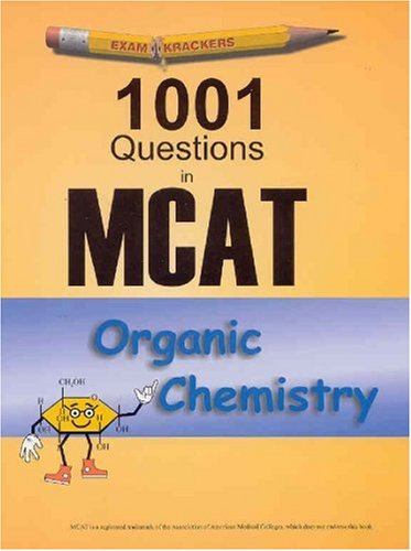 9781893858190: Examkrackers: 1001 Questions in MCAT, Organic Chemistry