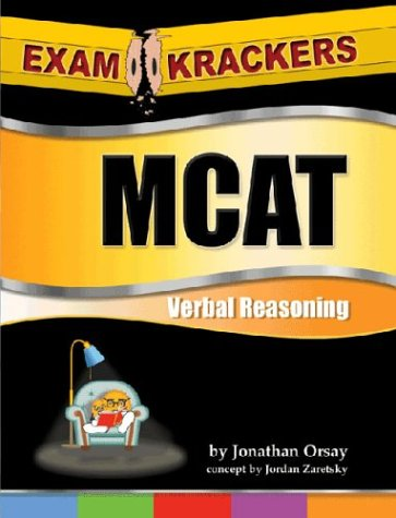 Examkrackers McAt Verbal Reasoning and Math: Jonathan Orsay