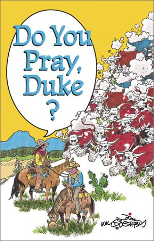 9781893860025: Do You Pray, Duke?