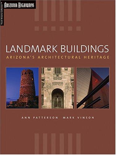 9781893860216: Landmark Buildings: Arizona's Architectural Heritage (Travel Arizona Collection)