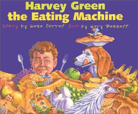 9781893860780: Harvey Green, the Eating Machine
