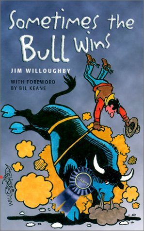 Sometimes the Bull Wins: Jim Willoughby