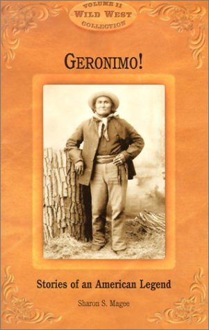9781893860834: Geronimo!: Stories of an American Legend (Wild West Collection, V. 11)