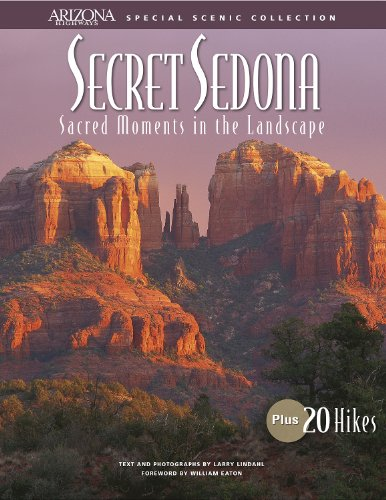 9781893860995: Secret Sedona: Sacred Moments in the Landscape (Arizona Highways Special Scenic Collections)