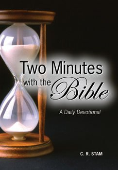 Two Minutes with the Bible: C. R. Stam