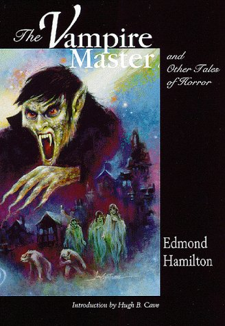 9781893887060: The Vampire Master and Others Tales of Horror
