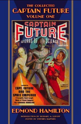 The Collected Captain Future, Volume One: Edmond Hamilton