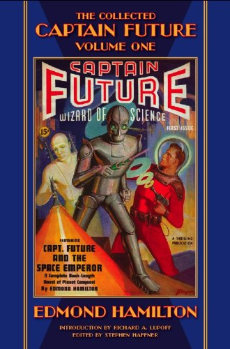 The Collected Captain Future, Volume One (9781893887350) by Edmond Hamilton
