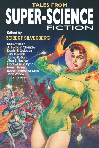 TALES FROM SUPER SCIENCE FICTION: Silverberg, Robert (editor)