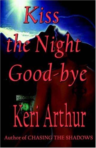 9781893896215: Kiss the Night Good-Bye
